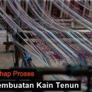 Proses pembuatan Tenun